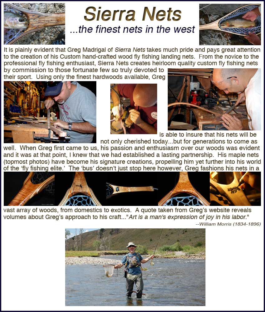Sierra Nets custom exotic hardwood fly fishing nets greg madrigal